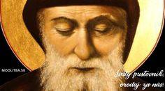 Modlitba k svätému Charbelovi – Modlitba.sk Prayer Board, Confessions, Prayers, Portrait, Relax, Life, Headshot Photography, Prayer, Portrait Paintings