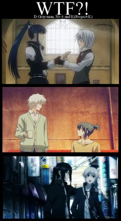 top to bottom... D-gray man, No.6, K project... this is to funny..and plus they're my favorite animes .