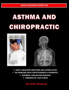 Asthma and Chiropractic... this is the truth from my own personal experience.. had asthma for two years was treated by a chiropractic and never touched the inhaler again