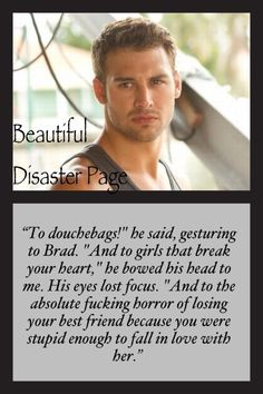 Travis ~ Beautiful Disaster ahh i can't wait for the movie!