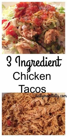 Crock Pot recipe for chicken tacos that calls for only 3 things. The chicken comes out so tender and tastes great. Perfect for tortillas or salads.
