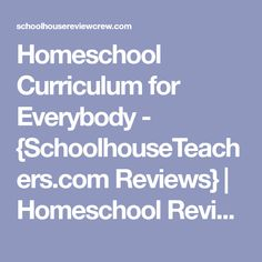 Homeschool Curriculum for Everybody - {SchoolhouseTeachers.com Reviews} | Homeschool Review Crew
