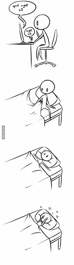 Me, almost every night. Hopefully some of you can relate