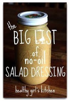 Healthy Girl's Kitchen: The Big List of Oil-free Salad Dressings, Take 2 AND Big List of Green Smoothies from Healthy Girls Kitchen