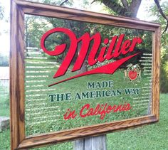 Vintage Miller Made The American Way In California Bar Mirror Advertisement Sign