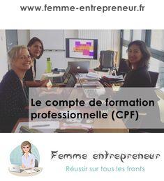 Le Compte Personnel de Formation - Femme entrepreneur Time Management, Job Search, Career Training, Learning