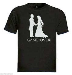 """Novelty Funny Graphic T- Shirt """"Game Over"""" S, M, L, XL, XXL wedding humor Tshirt"""