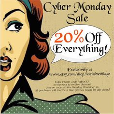 """Cyber Monday Sale! Enter promo code """"cyber20"""" at checkout to receive 20% off your purchase from now until Tuesday December 1st! www.etsy.com/shop/socialverbiage"""