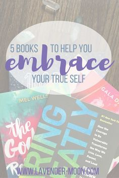 5 books to help you embrace your true self; self-love and self-help books