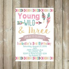 Young Wild and Three Birthday Invitation by FavoriteThingsDesign