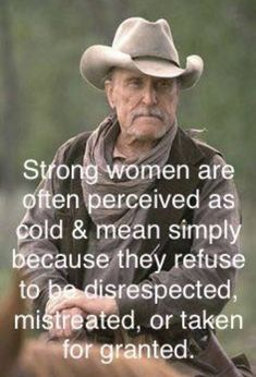 New Memes Truths Feelings God Ideas Wise Quotes, Quotable Quotes, Great Quotes, Quotes To Live By, Motivational Quotes, Funny Quotes, Inspirational Quotes, The Words, Cowboy Quotes