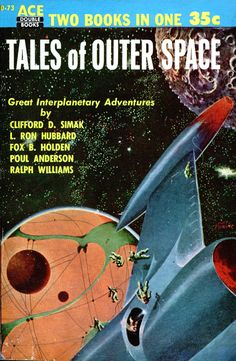 Tales of Outer Space, Donald A. Wollheim, editor cover by Mort Lawrence Scotty's Galactic Database of Books Science Fiction Books, Pulp Fiction, Fiction Novels, Fantasy Books, Sci Fi Fantasy, Book Cover Art, Book Covers, Book Art, Classic Sci Fi Books