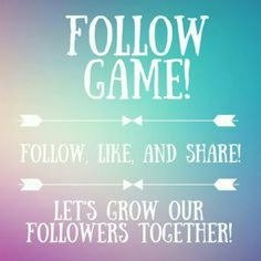 Follow Game!! Let's grow together! Follow the easy steps and together we will get more followers! Other