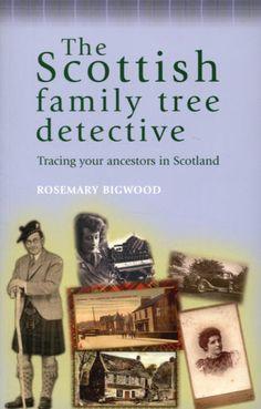 books on Scottish Ancestry  | The Scottish Family Tree Detective - Books From Scotland