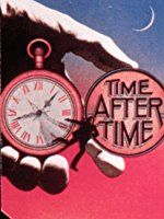 Time After Time: Malcolm McDowell, David Warner, Mary Steenburgen, Charles Cioffi: Movies & TV What Time Is, No Time For Me, All About Time, Best Post Apocalyptic Movies, Kent Williams, 19th Century London, David Warner, Amazon Instant Video, The Time Machine