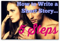 Want to write a short story? It's simple when you have a step by step process. This process is very simple, and it works for many genres of fiction.