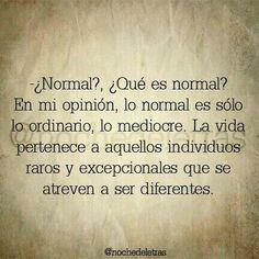 Diferentes...