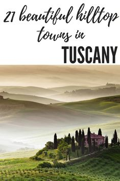 hilltop towns in tuscany #tuscany #hilltoptowns #italy