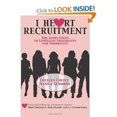 I Heart Recruitment: The Eight Steps to Limitless Possibility for Sororities - Want to read this book? Fraternity/Sorority Life has copies to loan! The Inter-Sorority Association is bringing Phired Up's dynamic recruitment training to SUNY Plattsburgh for the sororities on October 27, 2012.