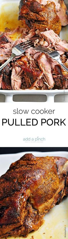 Slow Cooker Pulled Pork. A simple pork recipe prepared in the slow cooker. Easy and delicious for tons of favorite pulled pork recipes. Summer calls for pulled pork!  // addapinch.com