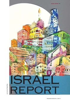 Helen Friel - Cover and feature illustrations for Diplomat Magazine's Israel Issue (June 2010) focusing on Israel's huge financial growth in recent years.