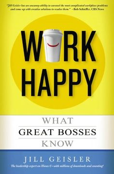 """Remember: Life's to short to work with jerks.  Build a jerk-free culture of excellence in your workplace. And have fun."" Jill Geisler  How To Be A Great Manager That Employees Want To Work With"