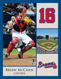 Atlanta Braves catcher Brian McCann - Kale's favorite player; cant wait to go see the braves play again