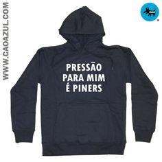 PRESSÃO É PINERS