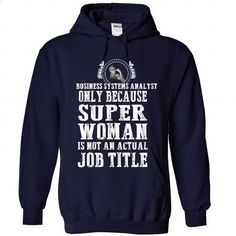 Business Systems Analyst - #customized hoodies #online tshirt design. CHECK PRICE => https://www.sunfrog.com/LifeStyle/Business-Systems-Analyst-9446-NavyBlue-Hoodie.html?60505