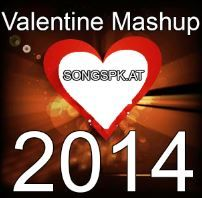 valentine mashup 2014 lyrics only