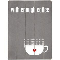 With Enough Coffee Wall Art