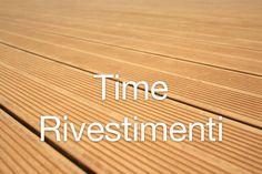 """La Time Rivestimenti presenta la sua collezione completa di """"legni da vivere per tutti gli usi"""".......... Wpc - Brisoleil - Parquet - Pavimenti in legno - Scale - Porte - Boiserie - Complementi d'arredo - Woodn - Decking - Roofingreen - Laminati - Pvc effetti legno - Soffitti in legno - Facciate continue - Arredo urbano. Visita il nostro sito ed i social e vieni a trovarci, a Pescara in via Musone 20 - Tel +39 085 50950 - +39 338 8518827 - info@timerivestimenti.it www.timerivestimenti.it."""