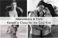 abercrombie is the worst ever. So I made fun of them for being horrible.
