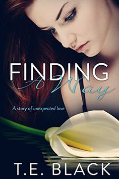 **FREE AT POSTING** Finding A Way (The Unexpected Love Series Book 1) by T.E. Black http://www.amazon.com/dp/B015YCX28A/ref=cm_sw_r_pi_dp_oMQWwb13F9WV9
