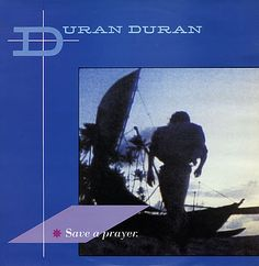 Save a Prayer - DD (1982)