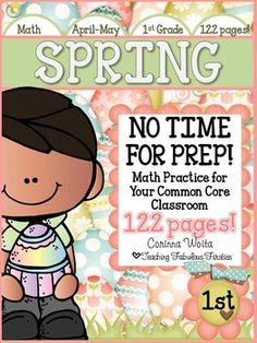 "I hope you'll enjoy my new ""SPRING into Math: NO TIME FOR PREP!"" pack.  It includes 122 spring themed math activities that are designed for use in a first grade classroom (but can easily be used for advanced Kinders or for review in second grade). These activities are fun and engaging, but more importantly, they will keep your kids working on rigorous Common Core State Standards."