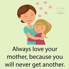 #Quote #Always #love #mother #never #another #BeBlessed