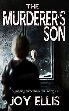 THE MURDERER'S SON a gripping crime thriller full of twists, http://www.amazon.com/dp/B01LWY0PUJ/ref=cm_sw_r_pi_awdm_x_CA16xbHPQHQE2