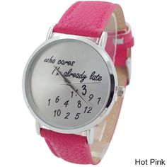 Women's Who Cares I'm Already Late Watch.Buy at www.styleroom36.com