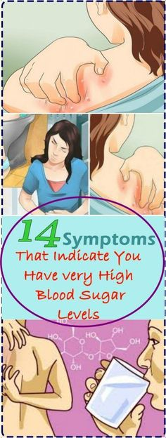 14 Symptoms That Indicate You Have very High Blood Sugar Levels