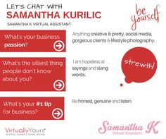 We had a chat to Samantha Kurilic from Samantha K Virtual Assistant and this is what she revealed! #strewth #creative #honest #photography