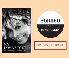 ¡Participa en nuestro SORTEO y gana un ejemplar de 'MY LOVE STORY' de Tina Tuner! Tina Turner, Ten, Love, Movie Posters, Pageants, Prize Draw, Amor, Film Poster, Billboard