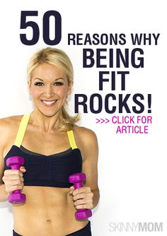Being fit is awesome... here's 50 reasons why!