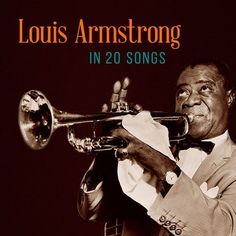 An impossible task, to sum up Satchmo's career in so few numbers – this is Louis Armstrong in 20 Songs