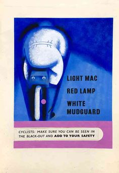 "cadenced: "" Cyclists: make sure you can be seen in the black-out designed by Tom Gentleman. More vintage British road safety posters can be found over on Brain Pickings. Road Safety Poster, Safety Posters, Bike Poster, Poster Ads, Us Sailors, New Bicycle, Public Information, Public Service Announcement, Map Design"
