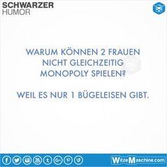 Schwarzer Humor Witze Sprüche #8 - Frauenfeindlich - Monopoly