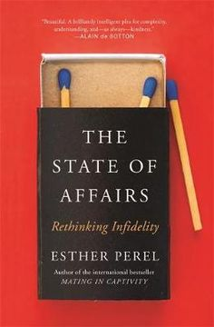 In-her-compulsively-readable-new-book-psychologist-Esther-Perel-provides-the-insight-we-so-desperately-need-to-help-us-move-beyond-a-simplistic-discussion-of-infidelity