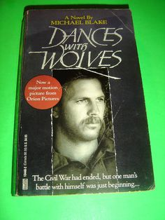 DANCES WITH WOLVES ~ BY MICHAEL BLAKE MOVIE TIE-IN PB