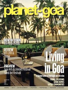Know all about Goa and more with the latest issue of Goa's best travel magazine. Grab a copy of the Planet Goa magazine Volume 2 Issue 3 and discover the hidden wonders of Goa, visit the famous beaches of Goa, unravel the mystery of the monsoons in Goa and make the best of your vacation in Goa.