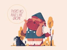 There's no place like Gnome designed by Jay Quercia. Connect with them on Dribbble; the global community for designers and creative professionals.